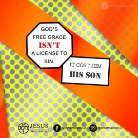 God's grace isn't a licence to sin