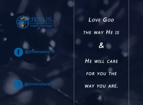 Love God the way He is